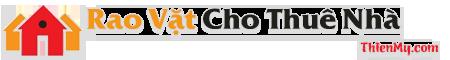 Rao Vặt Cho Thuê Nhà – Kinh Nghiệm Thuê Nhà – Phong Thủy Nhà Ở